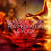 Classical Music for Meditation & Yoga de Canon Philharmonic Orchestra