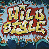 Wild Style Breakbeats by Fab 5 Freddy