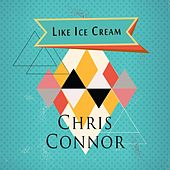 Like Ice Cream by Chris Connor