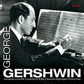 George Gershwin, Vol. 6 by Various Artists