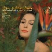 Latin, Lush & Lovely by Morton Gould