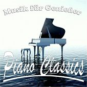 Musik für Genießer di Piano Classics