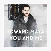 You and Me de Edward Maya