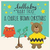 Lullaby Renditions of A Charlie Brown Christmas de Lullaby Baby Trio