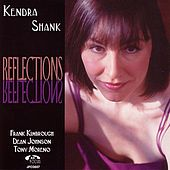 Reflections by Kendra Shank