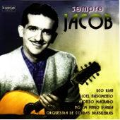 Sempre JACOB by Jacob Do Bandolim