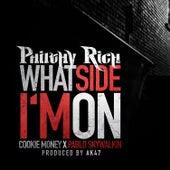 What Side Im On (feat. Cookie Money & Pablo Skywalkin) - Single von Philthy Rich