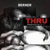 Thru - Single by Berner
