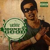 Money Good de Webbie