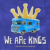 We Are Kings (Official Movie Soundtrack) von Various Artists