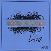 David Kitchen Live at Goose Creek by David Kitchen