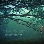 O Holy Night by Sean Killingsworth