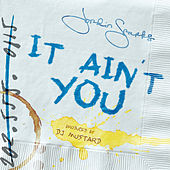 It Ain't You by Jordin Sparks