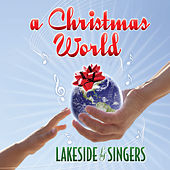 A Christmas World by The Lakeside Singers