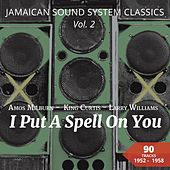 I Put a Spell on You (Jamaican Sound System Classics, Vol. 2 - 90 Tracks) van Various Artists