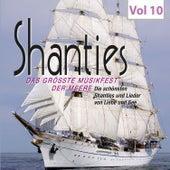 Shanties, Vol. 10 von Various Artists