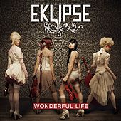 Wonderful Life von EKLIPSE