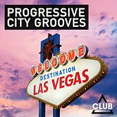 Progressive City Grooves - Destination Las Vegas von Various Artists