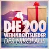 Die 200 Weihnachtslieder des Nikolaus von Various Artists