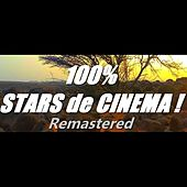 100% Stars de cinéma ! (Remastered) de Various Artists