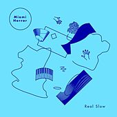 Real Slow (Remixes) by Miami Horror