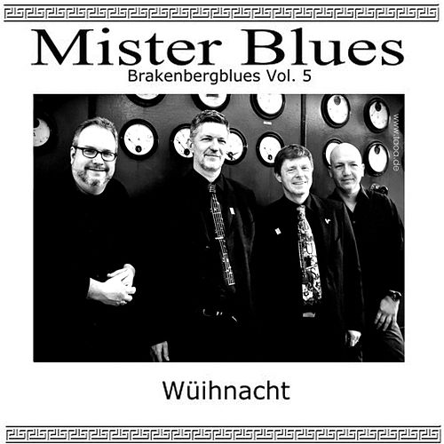 Wüihnacht: Brakenbergblues, Vol. 5 by Mr.Blues
