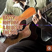 Bassy Rhythm & Blues of the 50s by Various Artists