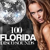 100 Florida Disco Sounds by Various Artists