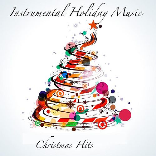 instrumental holiday music by christmas hits - Christmas Song Instrumental