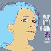 Sing (feat. Damien Rice) by Maria Doyle Kennedy