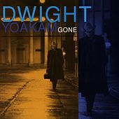 Gone de Dwight Yoakam