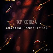 Top 100 Ibiza Amazing Compilation 2015 (100 Songs for DJ Marbella Ibiza Mykonos Rimini Miami Festival House Dance Party Hits) by Various Artists