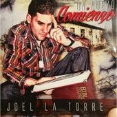 Un Nuevo Comienzo de Joel la Torre