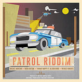 Patrol Riddim by Various Artists
