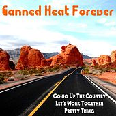 Canned Heat Forever de Canned Heat