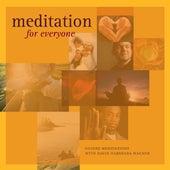 Meditation for Everyone (Bonus Track Version) by Guided Meditation