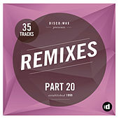 disco:wax Presents: Remixes Part 20 by Various Artists