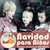Navidad para Niños. Villancicos, Canciones y Cuentos Infantiles de Various Artists