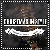 Christmas In Style. Villancicos Internacionales de Leyenda de Various Artists