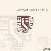 Abzolut Best Of 2014 von Various Artists