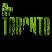 John Digweed - Live in Toronto by Various Artists