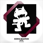 Raw by Going Quantum