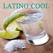 Latino Cool by Various Artists