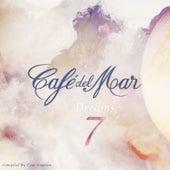 Café del Mar Dreams 7 by Various Artists