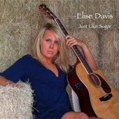 Just Like Sugar by Elise Davis