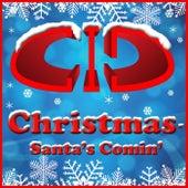 Christmas - Santa's Comin' von Cid