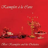 Kaempfert á la carte by Bert Kaempfert