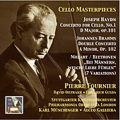 Cello Masterpieces: Pierre Fournier, Vol. 3 – Haydn, Brahms & Beethoven (Recordings 1956 & 1959) von Pierre Fournier
