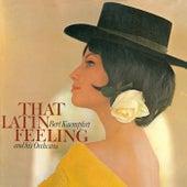 That Latin Feeling by Bert Kaempfert