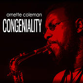 Congeniality by Ornette Coleman